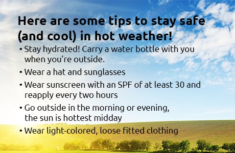 Tips to stay safe & cool in the hot weather